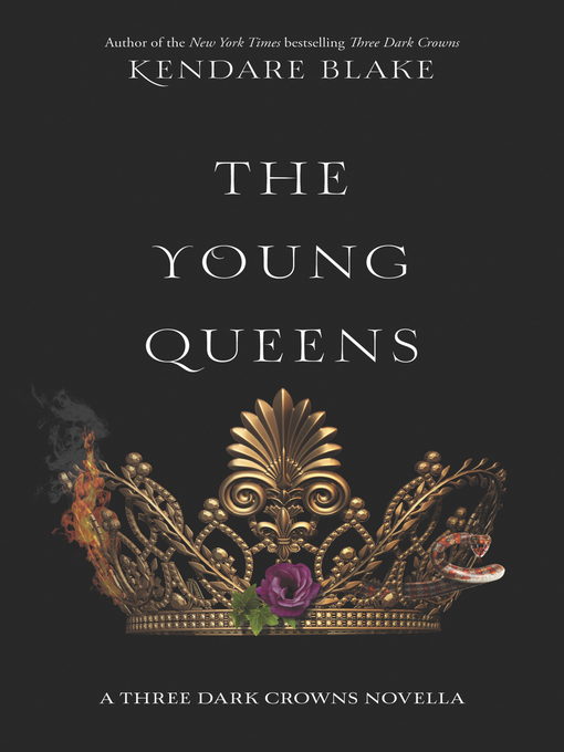 Title details for The Young Queens by Kendare Blake - Wait list
