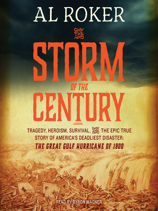 Title details for The Storm of the Century by Al Roker - Available
