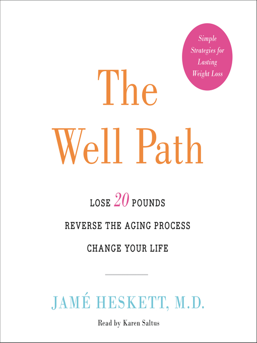 Title details for The Well Path by Jame Heskett, M.D. - Available