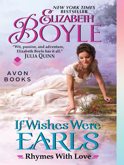 Title details for If Wishes Were Earls by Elizabeth Boyle - Available