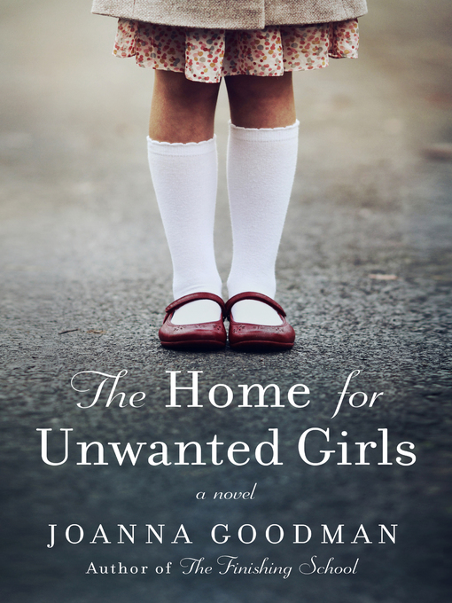 The home for unwanted girls [Ebook]