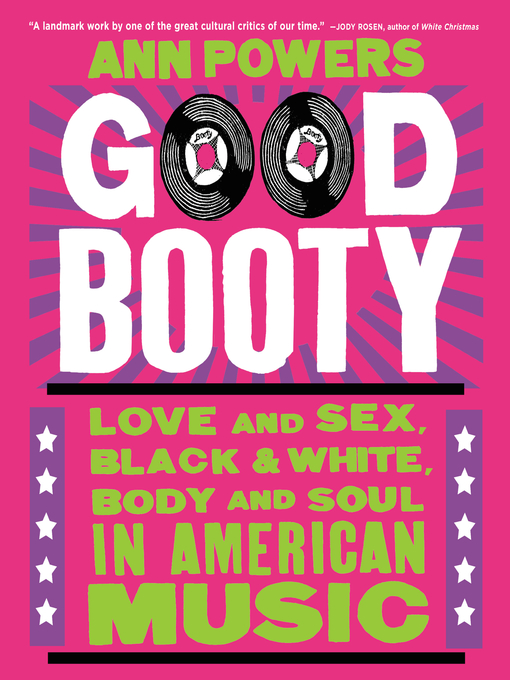 Title details for Good Booty by Ann Powers - Available