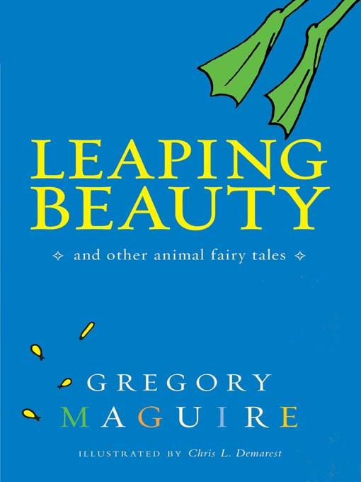 Title details for Leaping Beauty by Gregory Maguire - Available