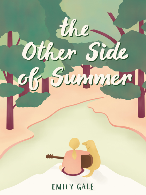 Title details for The Other Side of Summer by Emily Gale - Available