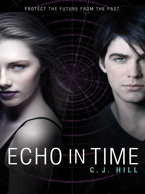 Title details for Echo in Time by C. J. Hill - Available