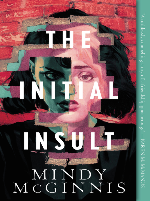 Title details for The Initial Insult by Mindy McGinnis - Available
