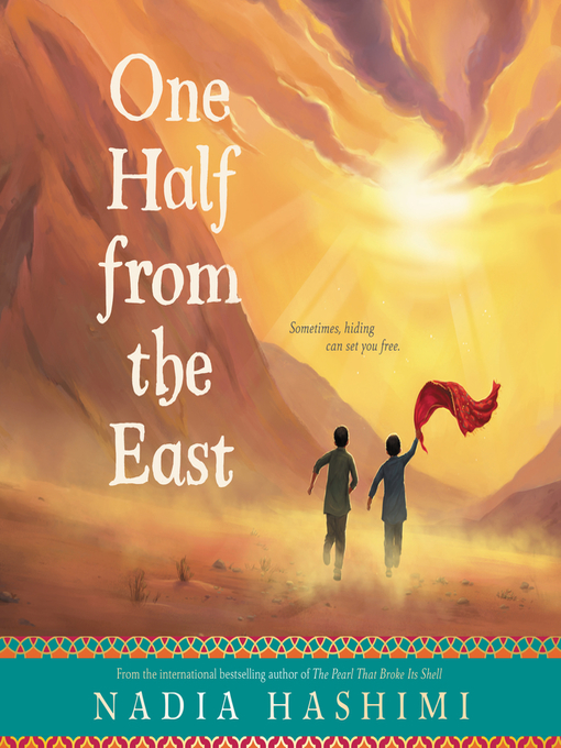 Title details for One Half from the East by Nadia Hashimi - Available