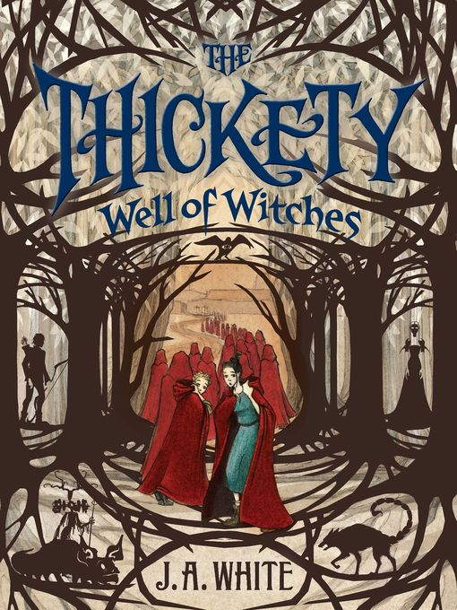 Title details for Well of Witches by J. A. White - Available