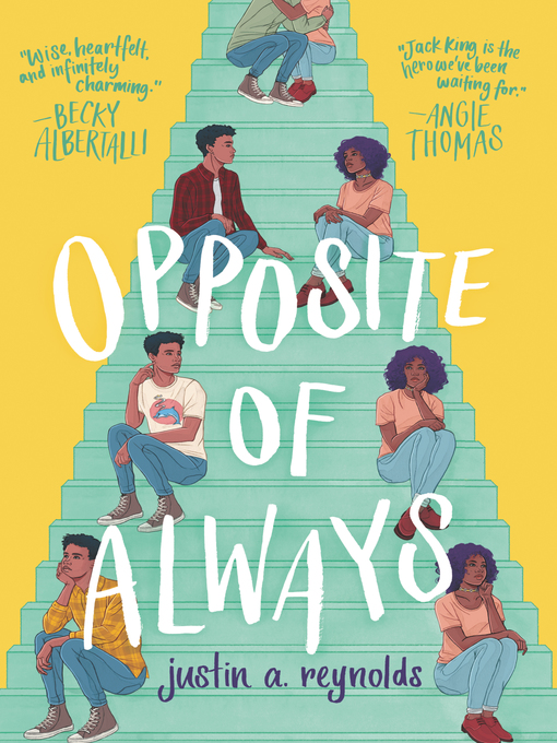 Title details for Opposite of Always by Justin A. Reynolds - Wait list