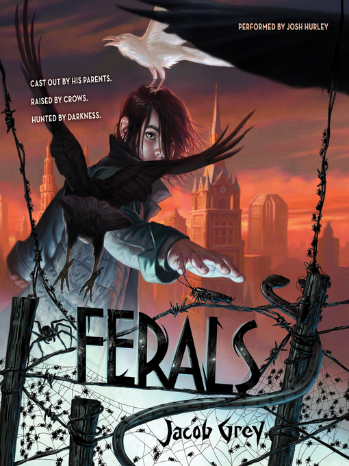 Title details for Ferals by Jacob Grey - Available
