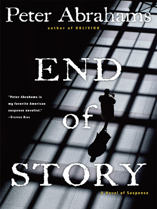 Title details for End of Story by Peter Abrahams - Available