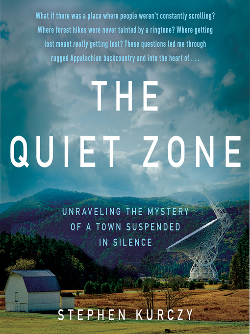 Title details for The Quiet Zone by Stephen Kurczy - Available