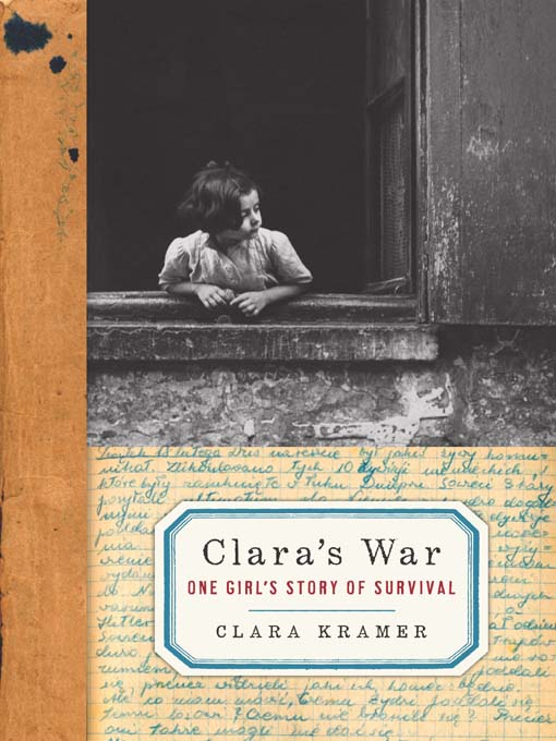 Title details for Clara's War by Clara Kramer - Available