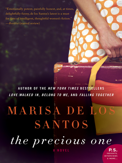 Title details for The Precious One by Marisa de los Santos - Available