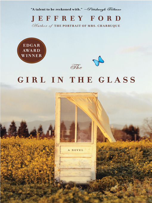 Title details for The Girl in the Glass by Jeffrey Ford - Available