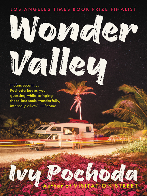 Title details for Wonder Valley by Ivy Pochoda - Available