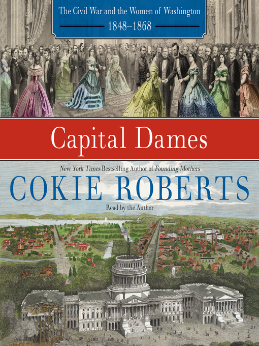 Title details for Capital Dames by Cokie Roberts - Available