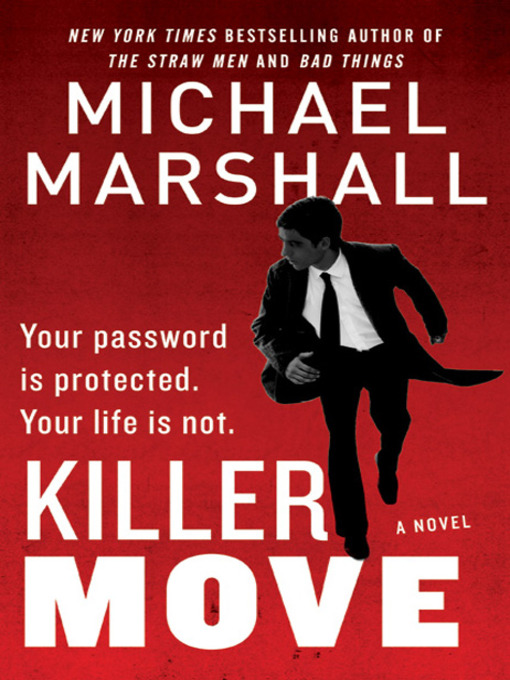 Title details for Killer Move by Michael Marshall - Available