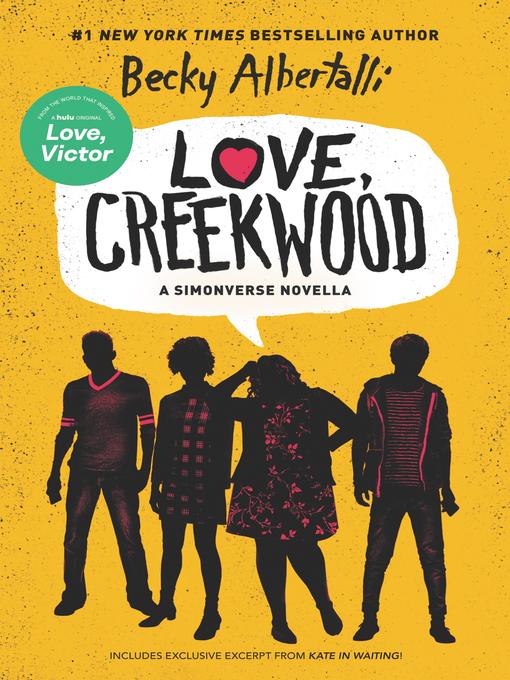 Title details for Love, Creekwood by Becky Albertalli - Wait list