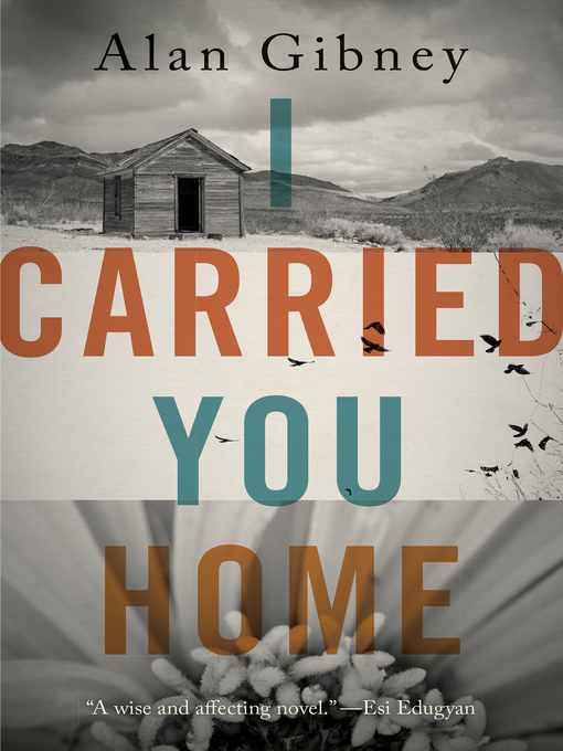 Title details for I Carried You Home by Alan Gibney - Available