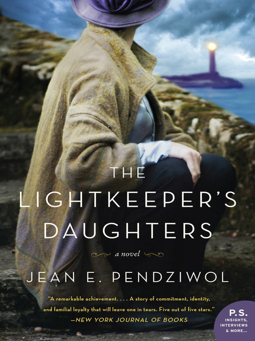 Title details for The Lightkeeper's Daughters by Jean E. Pendziwol - Available