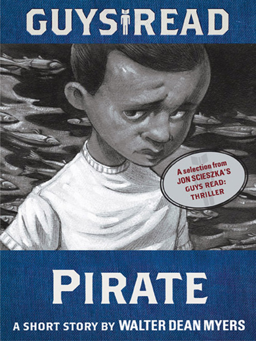 Title details for Pirate by Walter Dean Myers - Available