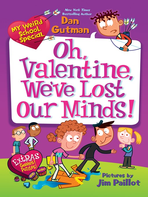 Title details for Oh, Valentine, We've Lost Our Minds! by Dan Gutman - Available