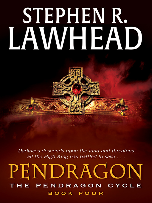 Title details for Pendragon by Stephen R. Lawhead - Available