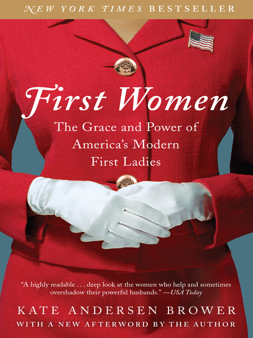 Title details for First Women by Kate Andersen Brower - Wait list