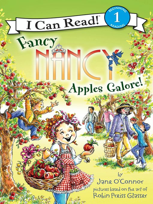 Title details for Apples Galore! by Jane O'Connor - Wait list