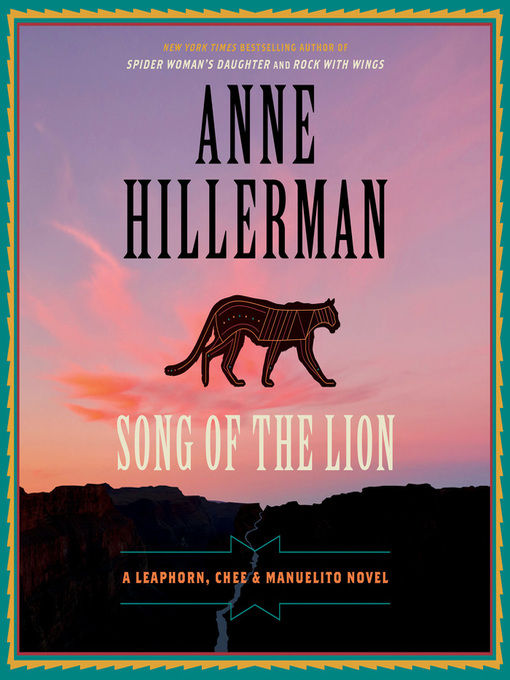 Title details for Song of the Lion by Anne Hillerman - Wait list
