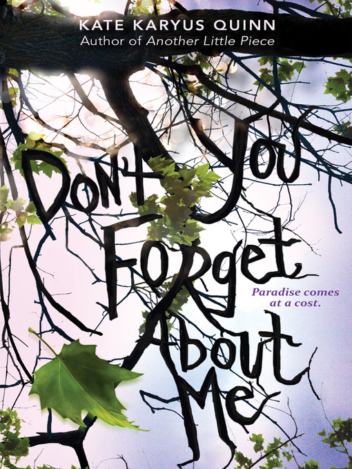 Title details for (Don't You) Forget About Me by Kate Karyus Quinn - Wait list