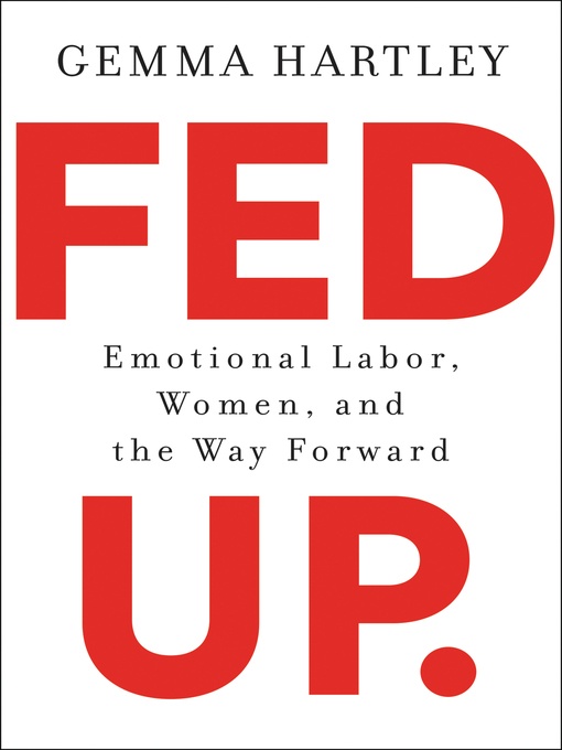 Title details for Fed Up by Gemma Hartley - Available