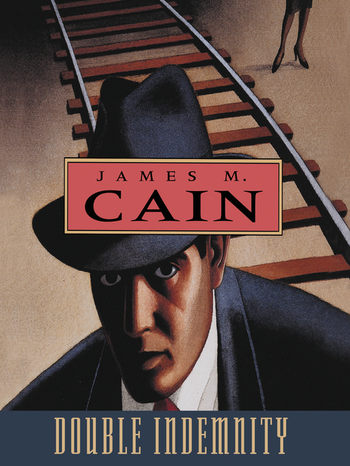 Title details for Double Indemnity by James Cain - Available