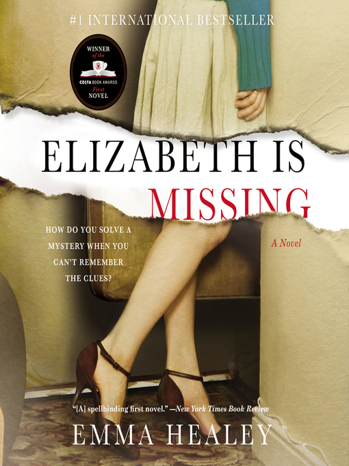 Title details for Elizabeth Is Missing by Emma Healey - Available