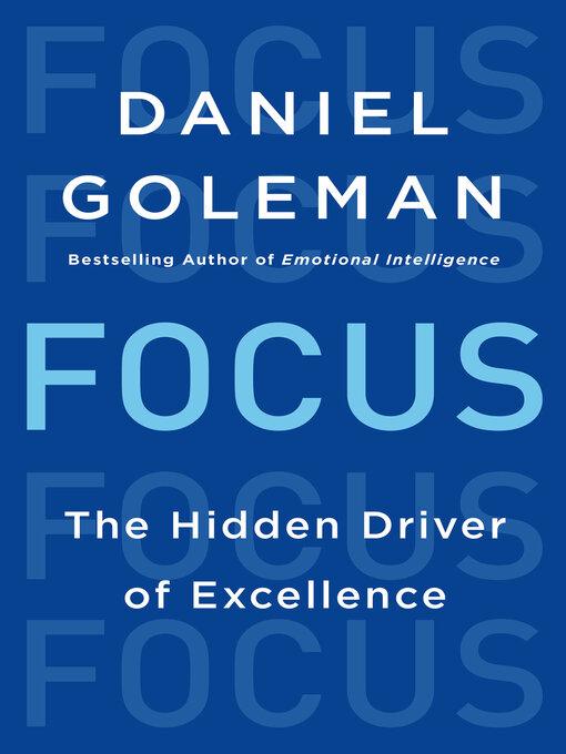 Title details for Focus by Daniel Goleman - Wait list