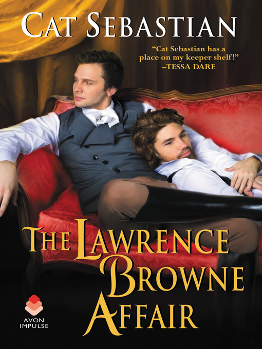 Title details for The Lawrence Browne Affair by Cat Sebastian - Wait list