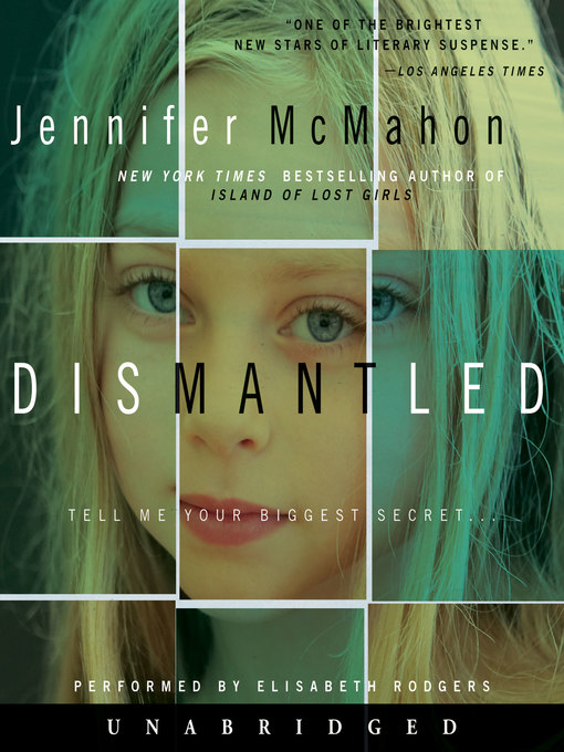 Title details for Dismantled by Jennifer McMahon - Available