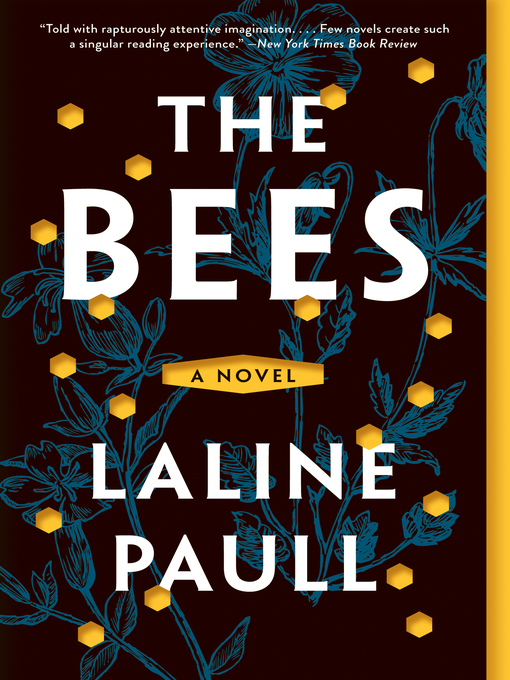 Title details for The Bees by Laline Paull - Available