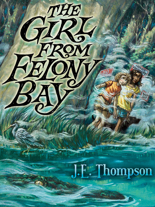 Title details for The Girl from Felony Bay by J. E. Thompson - Available