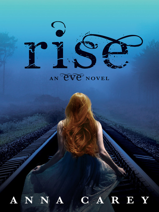 Title details for Rise by Anna Carey - Available
