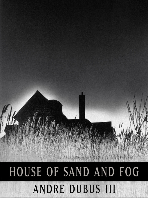 Cover of House of Sand and Fog