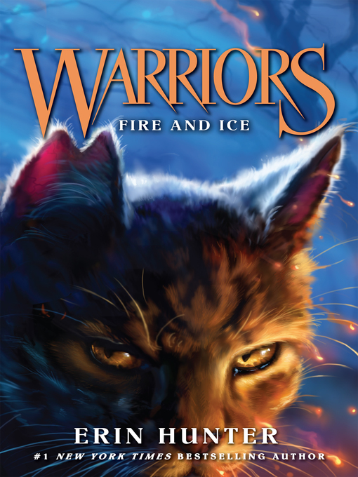Title details for Fire and Ice by Erin Hunter - Wait list