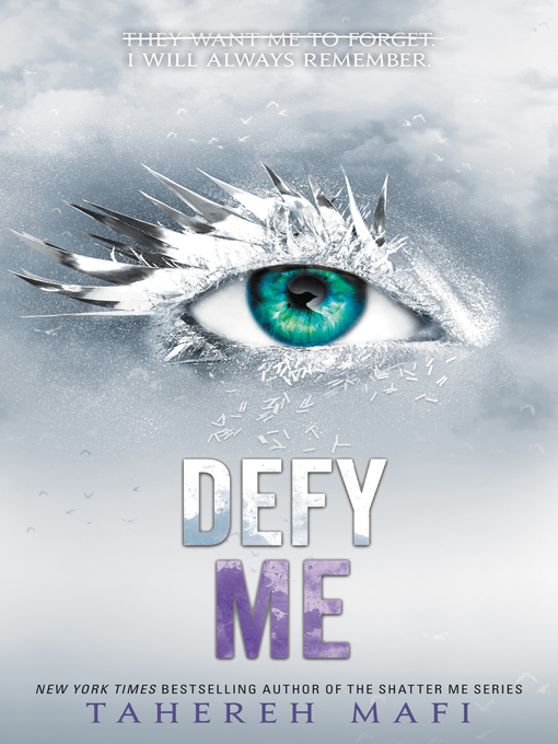 Title details for Defy Me by Tahereh Mafi - Wait list