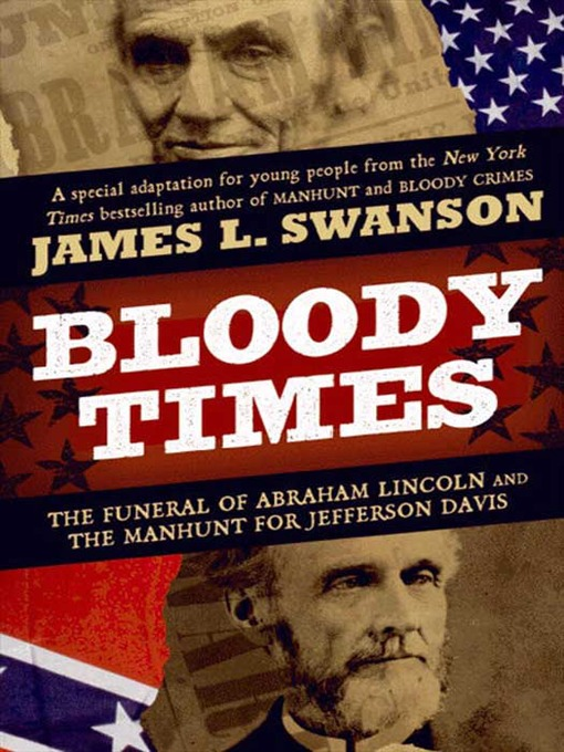 Title details for Bloody Times by James L. Swanson - Available