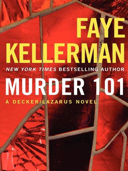 Title details for Murder 101 by Faye Kellerman - Wait list