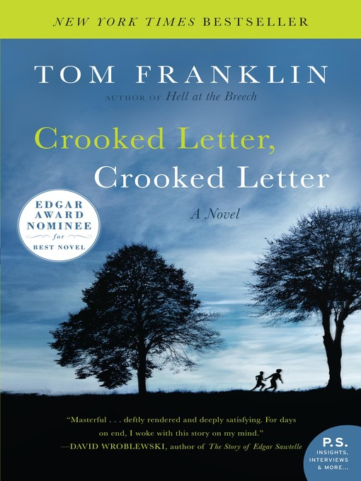 Title details for Crooked Letter, Crooked Letter by Tom Franklin - Wait list