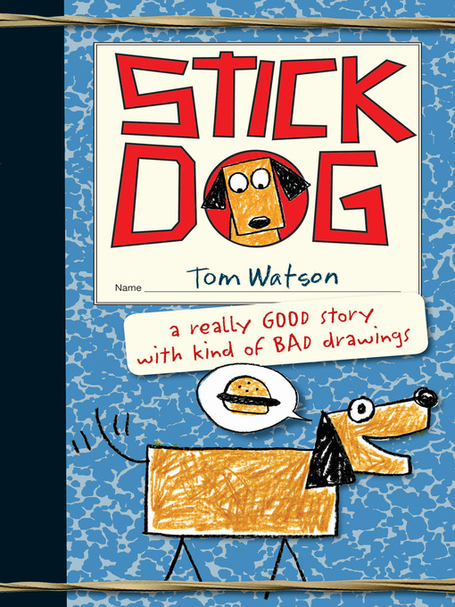 Title details for Stick Dog by Tom Watson - Available