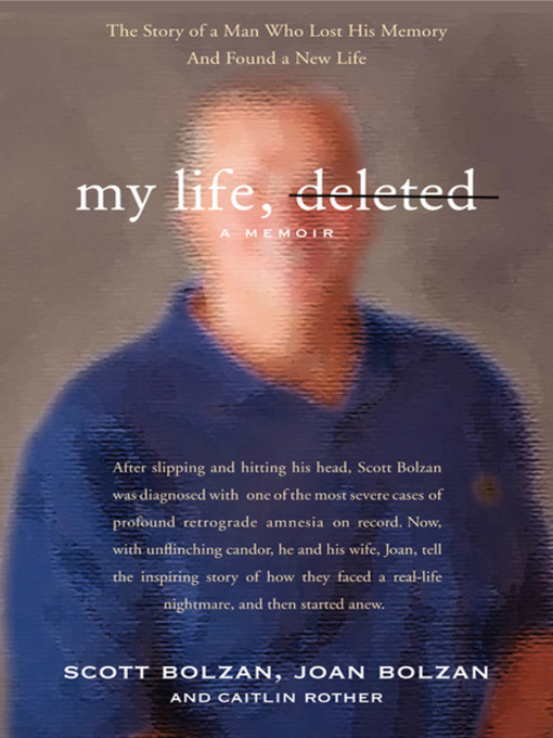 Title details for My Life, Deleted by Scott Bolzan - Available