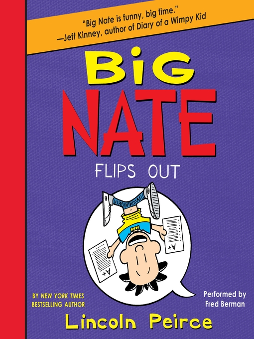 Title details for Big Nate Flips Out by Lincoln Peirce - Available